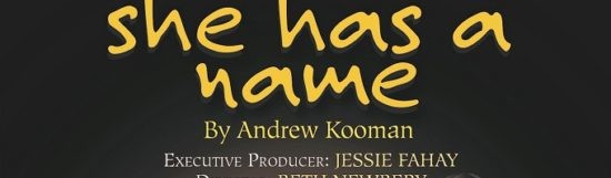 SHE HAS A NAME Debuts 1/18 Off-Broadway at Elektra Theatre in Limited Run